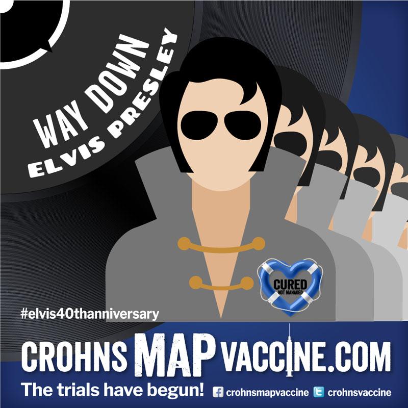 Crohn's MAP Vaccine Elvis Anniversary Event Facebook Post - Way Down
