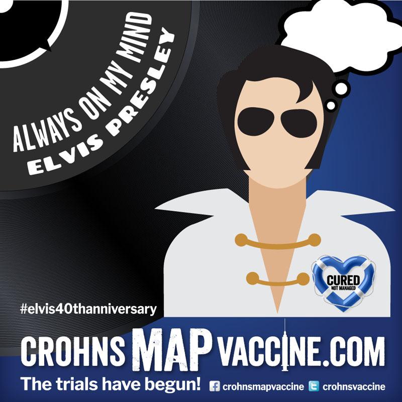 Crohn's MAP Vaccine Elvis Anniversary Event Facebook Post - Always On My Mind